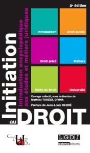 La seconde édition de l'ouvrage collectif Initiation au droit sort ce mardi 3 juin 2014