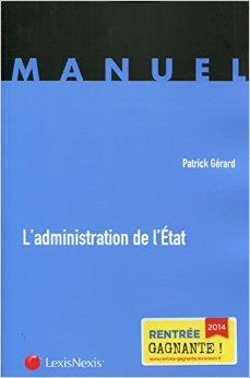 L'Administration de l'Etat, Patrick Gérard